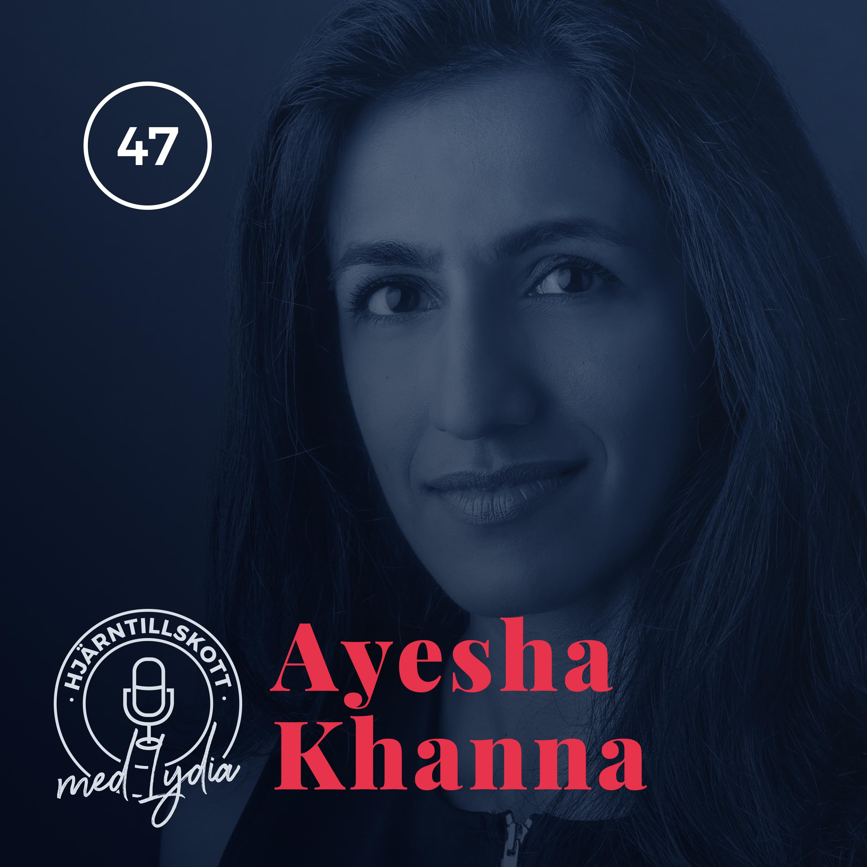 47. Ayesha Khanna – Hybrid Age