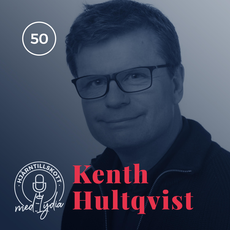 50. Kenth Hultqvist – Hygglos