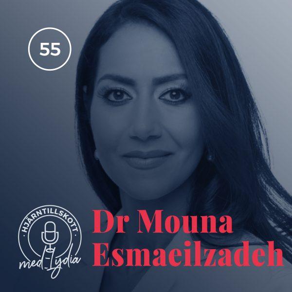 55. Dr Mouna Esmaeilzadeh