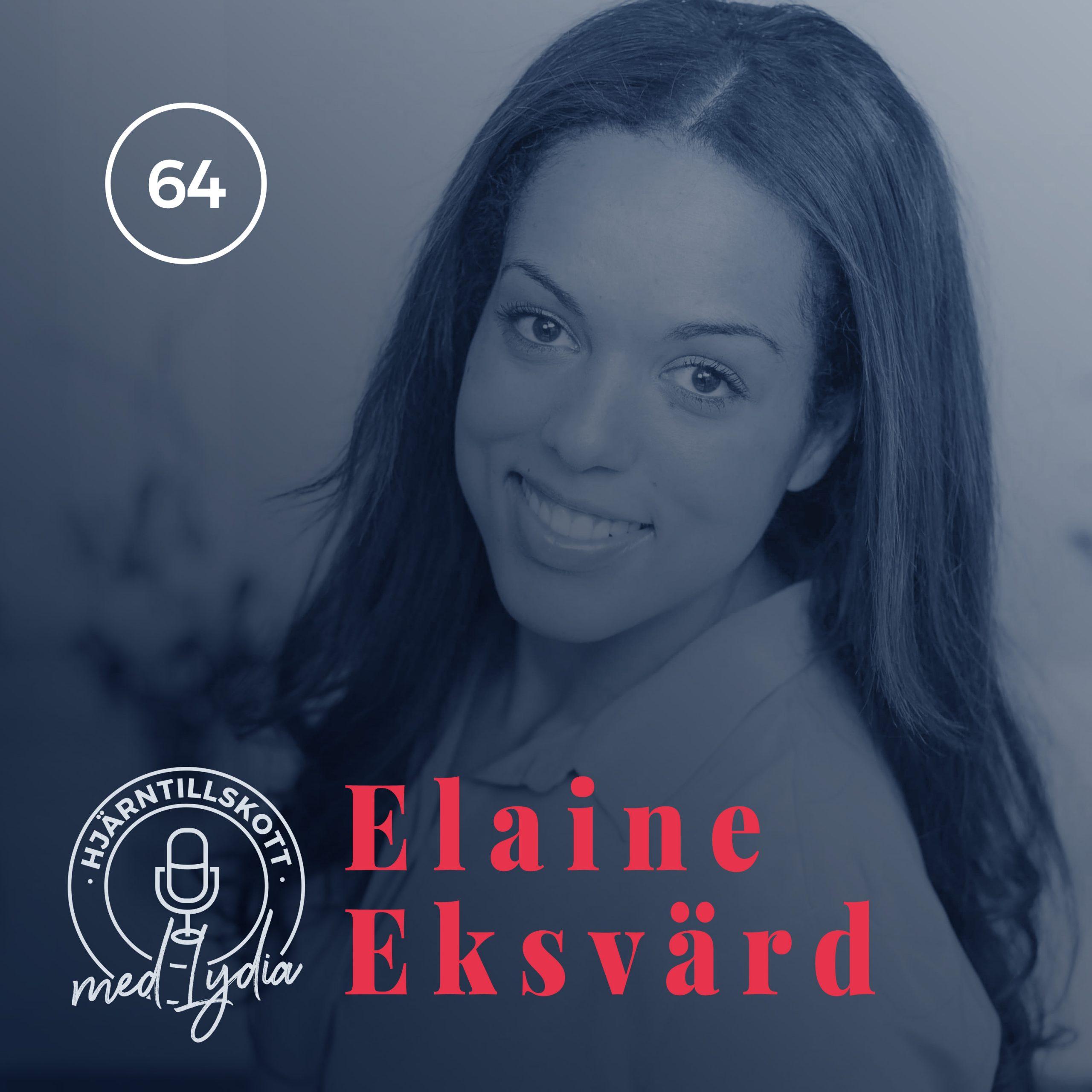 64. Elaine Eksvärd – Min kamp