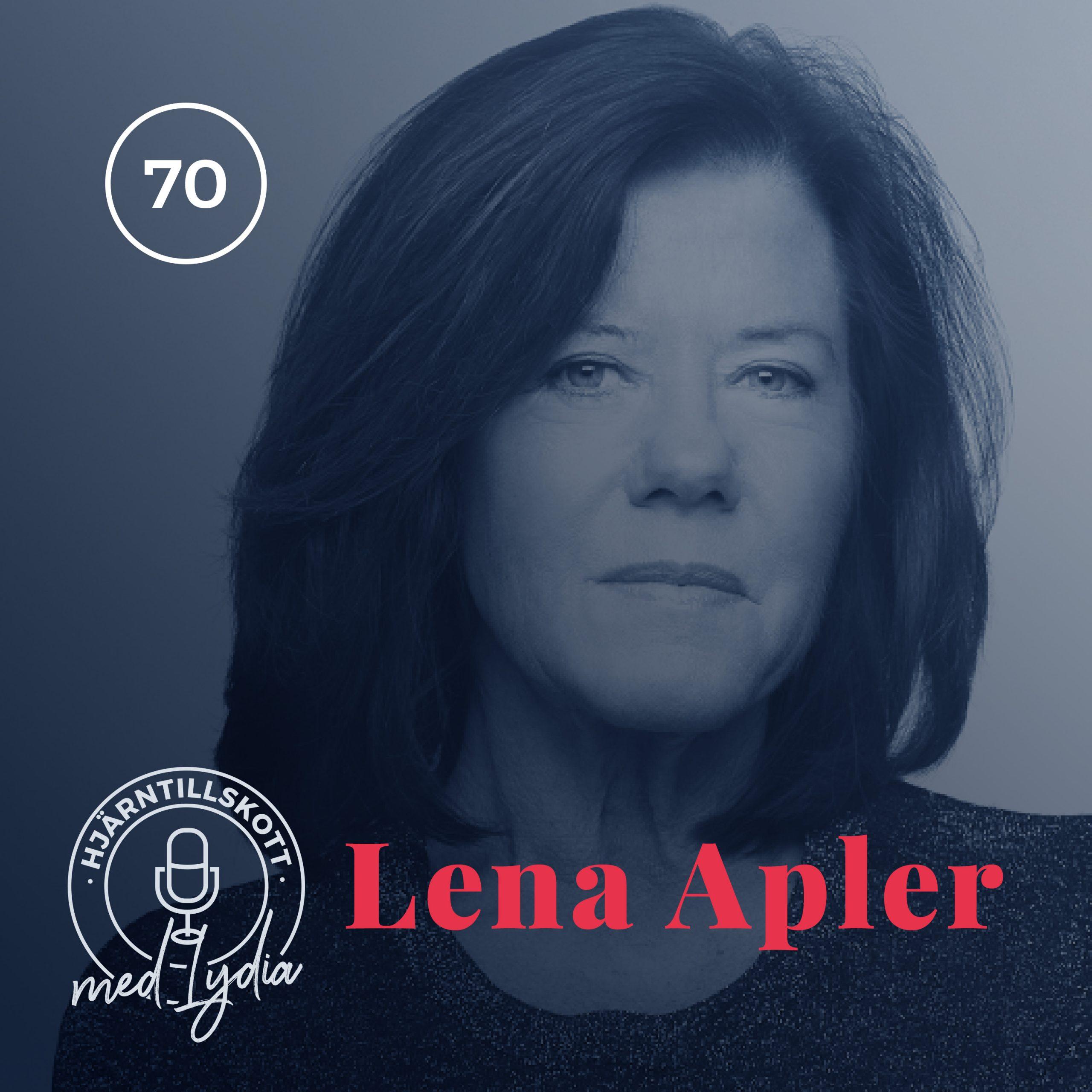 70. Lena Apler – Affärsängel oavsett läge