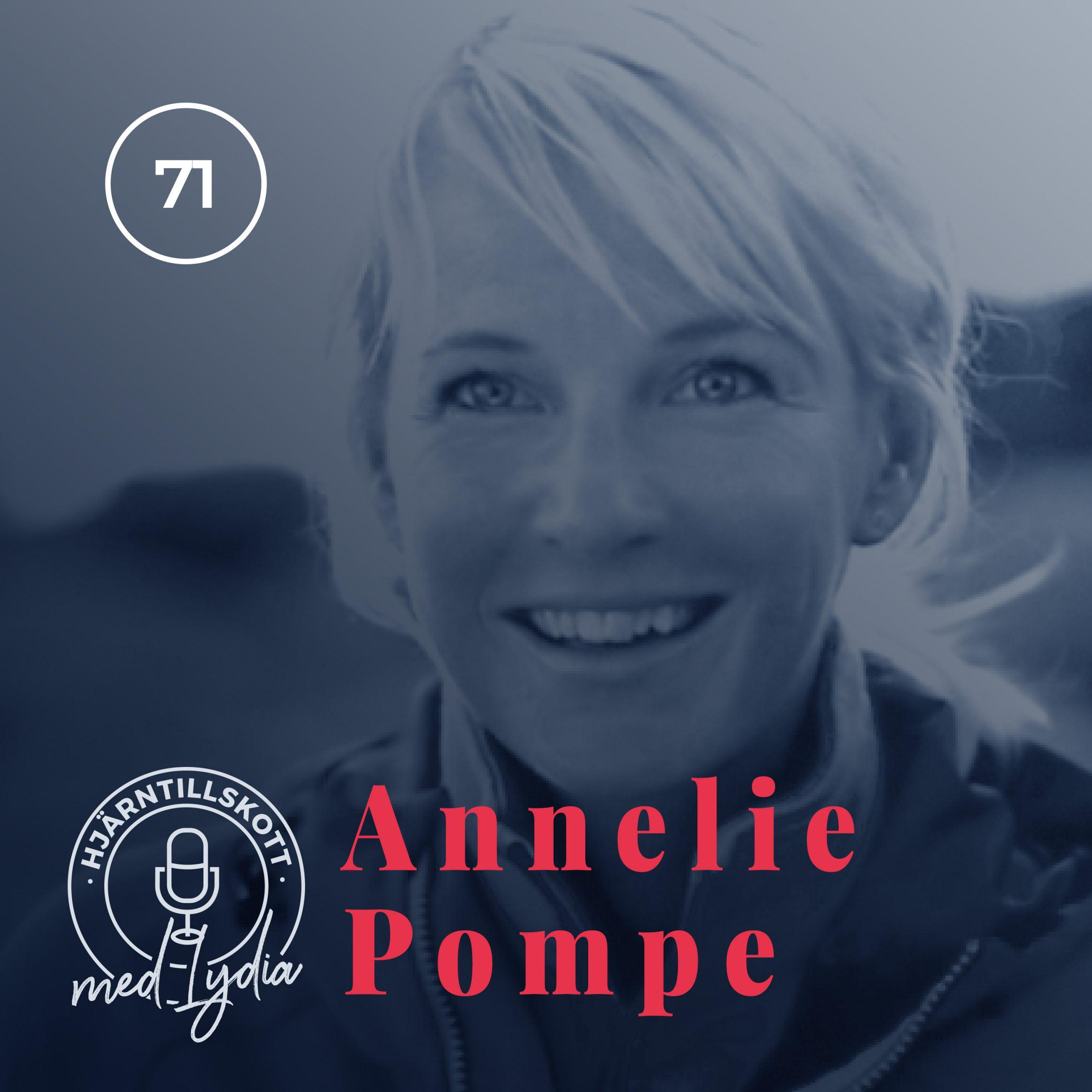 71. Annelie Pompe – Livet är ett äventyr