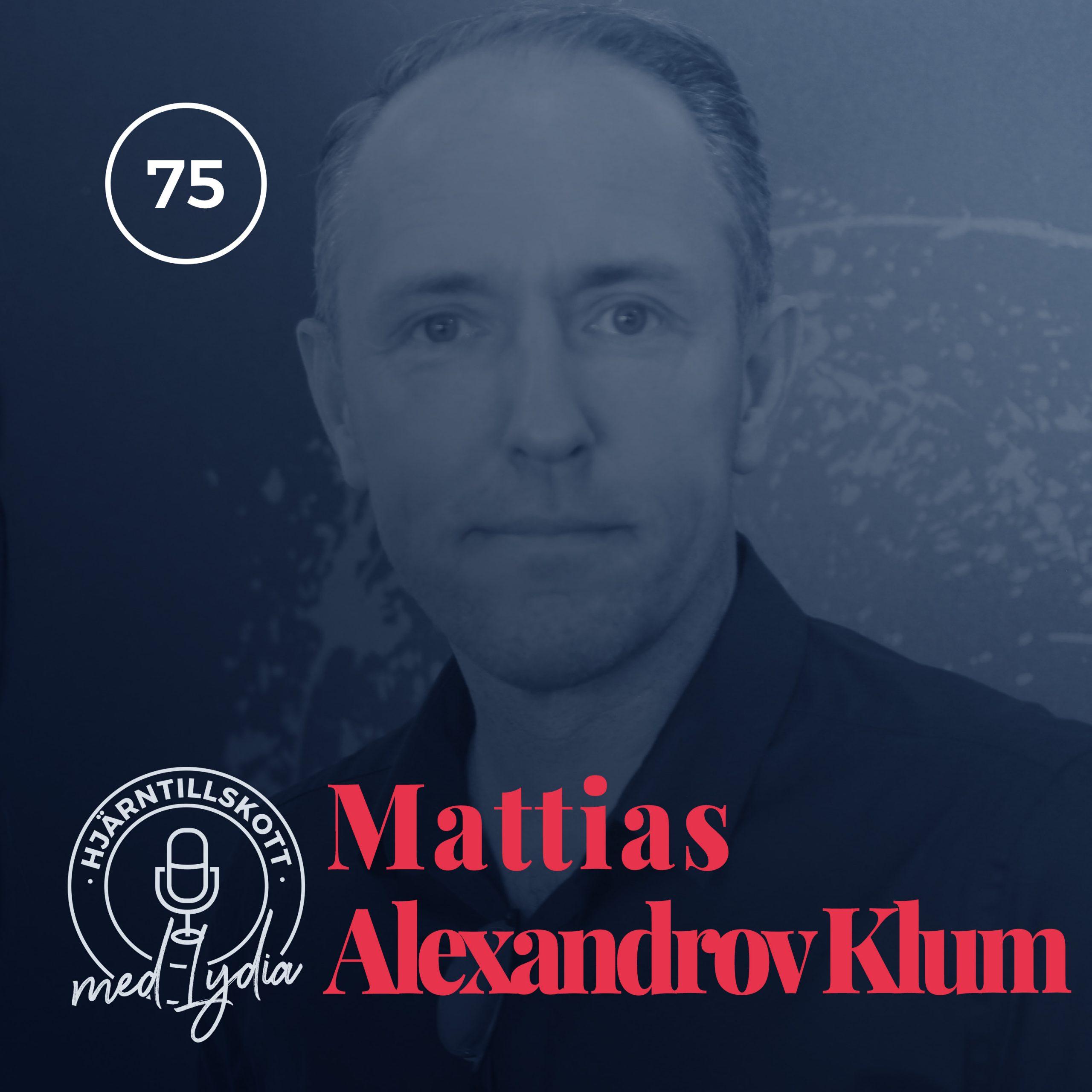 75. Mattias Alexandrov Klum – Vår tid på jorden