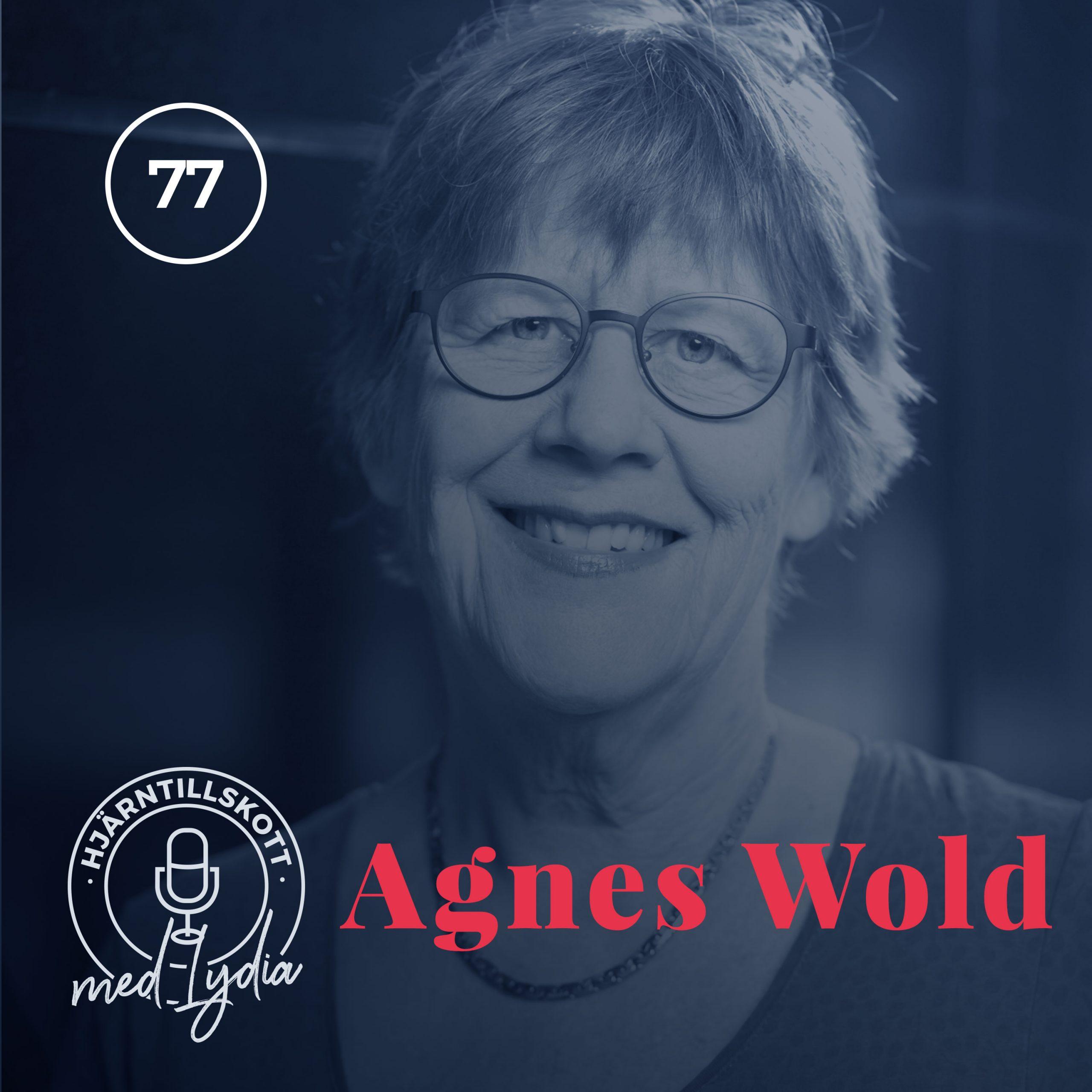 77. Agnes Wold – Feministen som räds myter mer än virus