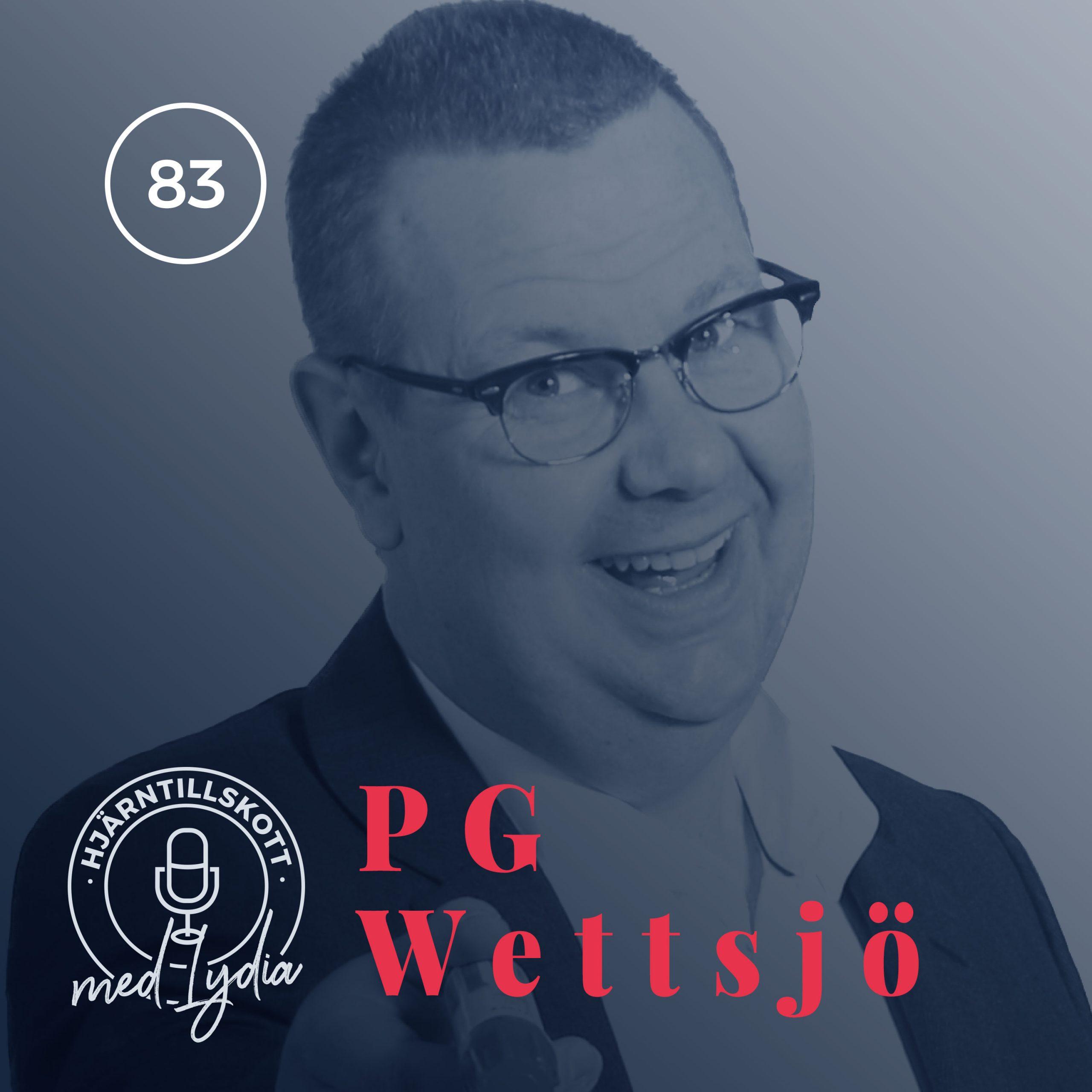 83. PG Wettsjö – Att övervinna rädslor