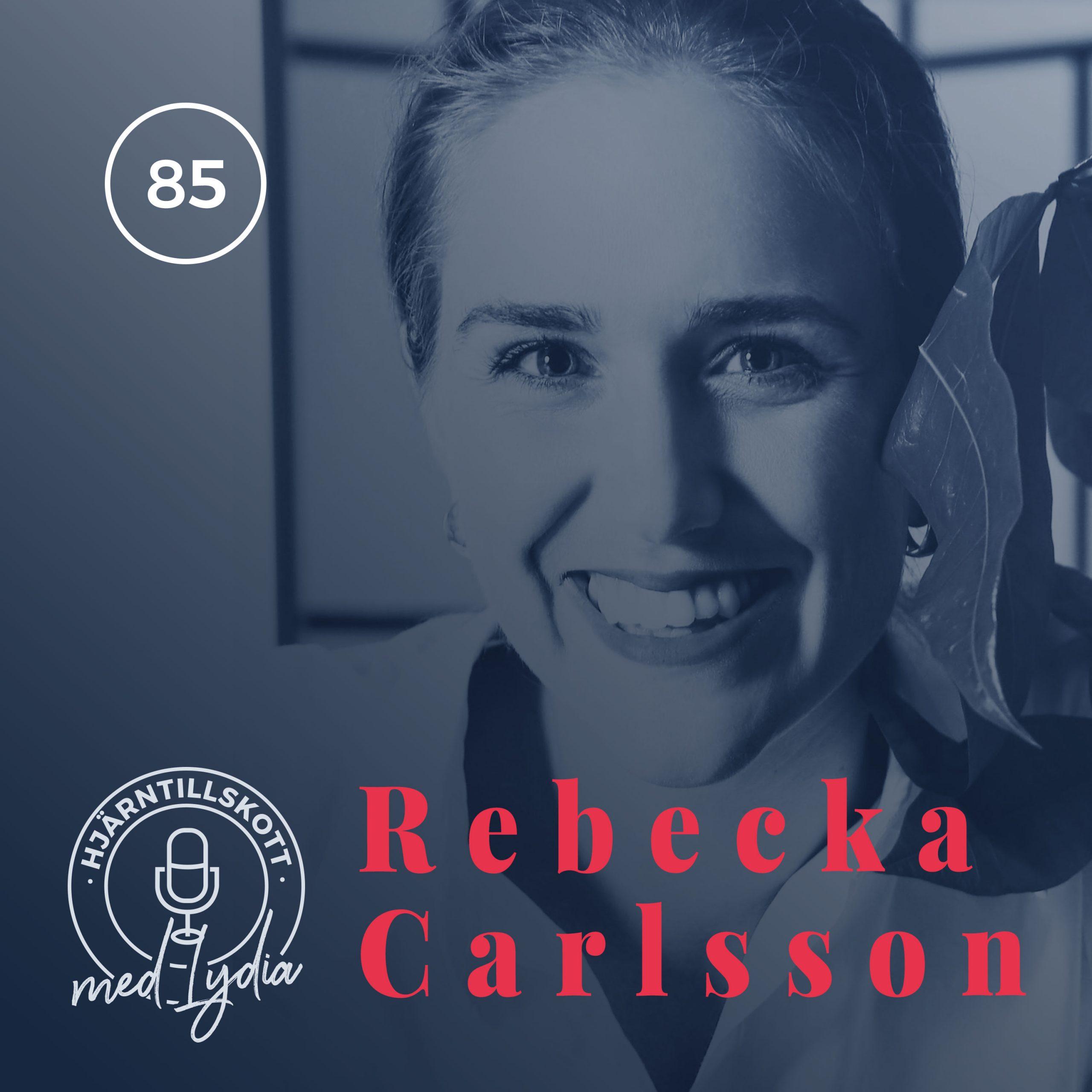 85. Rebecka Carlsson – Exponentiell klimatomställning