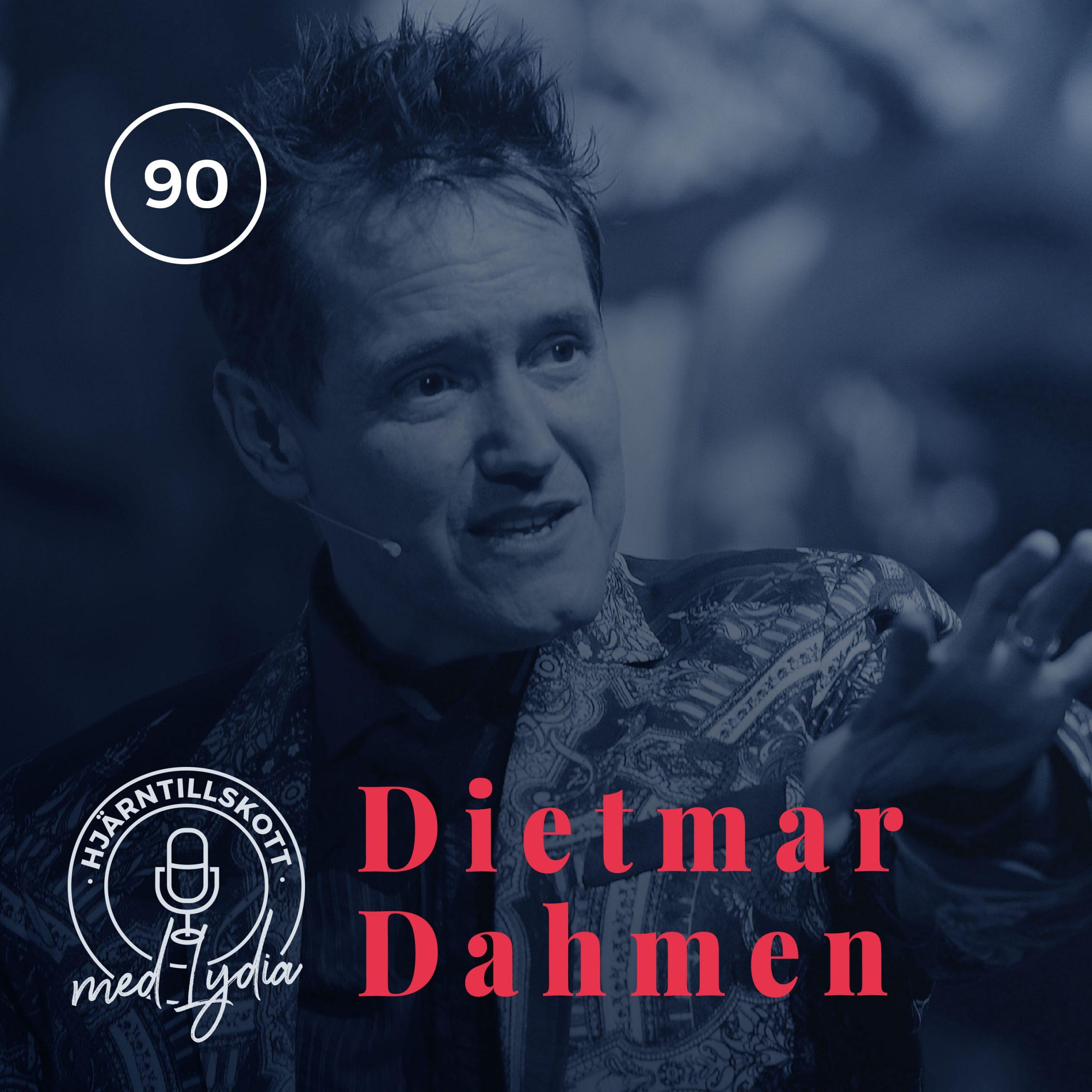 90. Dietmar Dahmen – The Inspirator