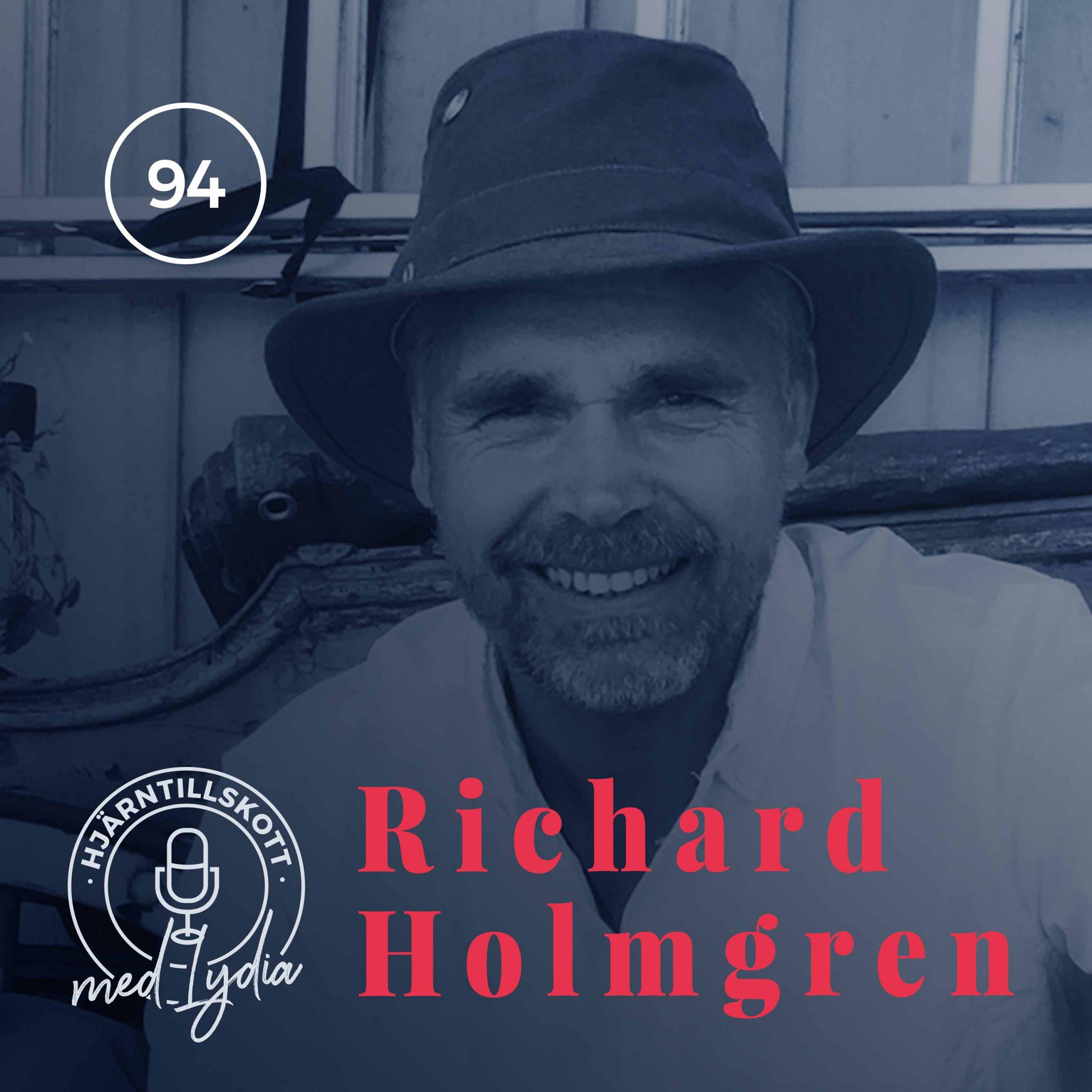94. Richard Holmgren – Jakten på historien